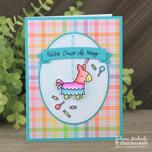 Feliz Cinco de Mayo Card by Juliana Michaels featuring Therm O Web adhesives