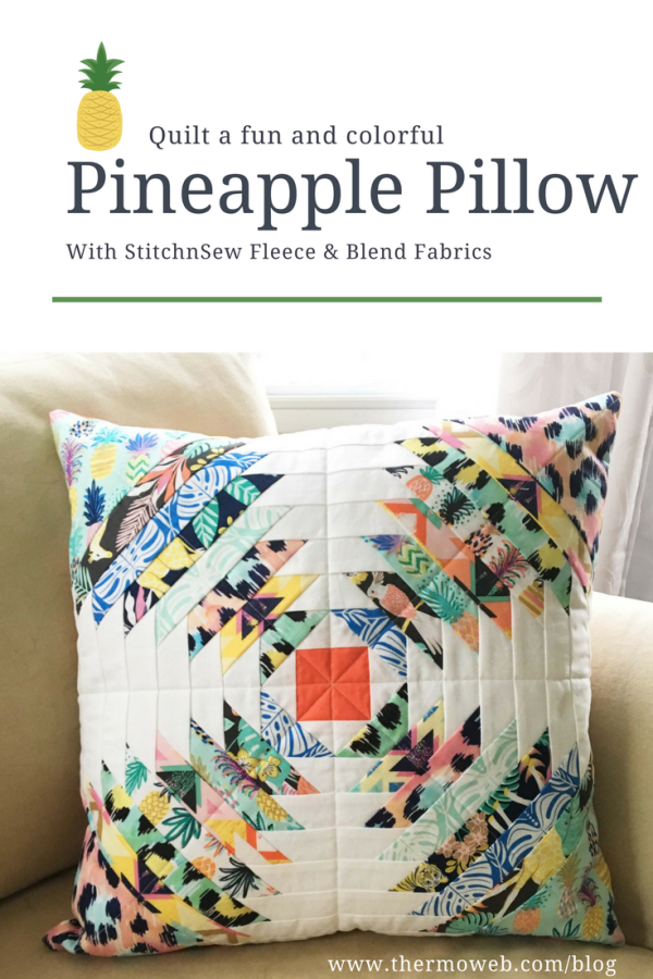 Colorful Pineapple Pillow with StitchnSew Fleece and Blend Fabrics