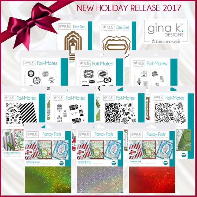 Gina K Designs Holiday 2017 Collection