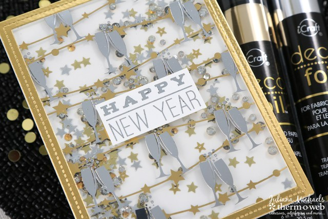 Happy New Year Shaker Card by Juliana Michaels featuring Therm O Web Adhesives, Deco Foil and Clear Toner Sheets