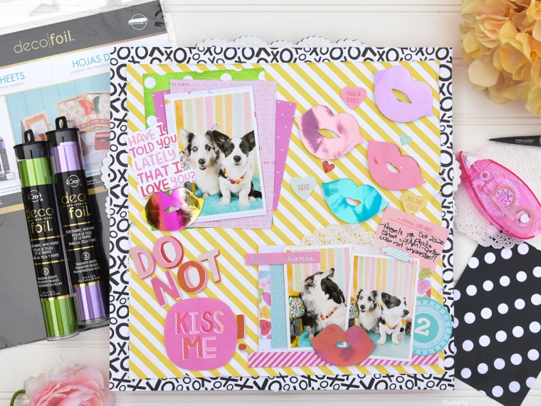 Get Smoochy Scrapbook Layout with Deco Foil
