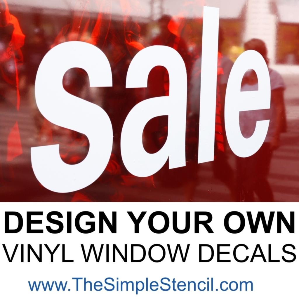 Do It Yourself Custom Vinyl Window Decals  The Simple Stencil