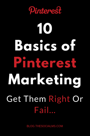 Here are the basics you need to do on Pinterest before you start looking for Pinterest marketing success or you will not see any kind of measurable results. If you are looking for traffic from Pinterest you need to get these basics right - or your Pinterest marketing efforts will fail. #Pinterestmarketing #pinteresttips #pinterestbasics #pintereststrategy