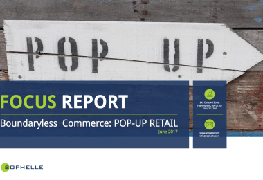 Sophelle Focus Report Pop-Up Retail