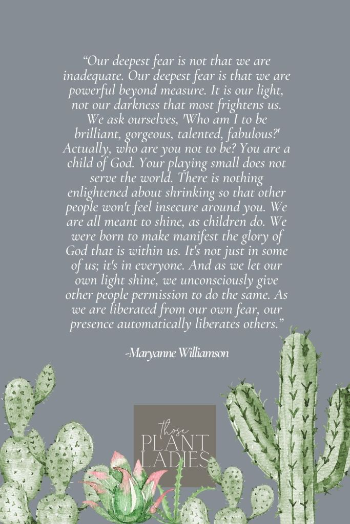 Powerful quote and printable from Maryanne Williamson that Fawn heard on the podcast Women Taking the Lead by Jodi Flynn.