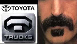 Toyota Trucks & Zappa's Mustache