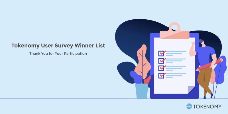 Tokenomy User Survey WinnerList