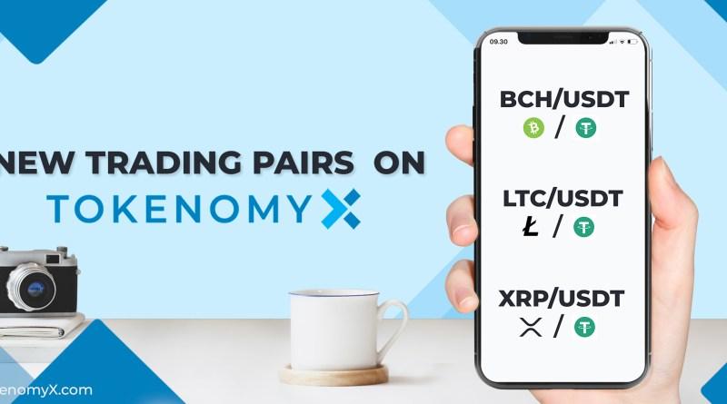 New Pairs on TokenomyX: BCH, LTC, XRP against USDT