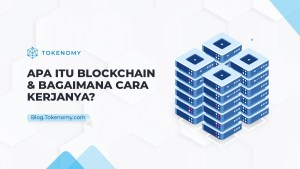 Apa itu Blockchain dan Bagaimana Cara Kerjanya?