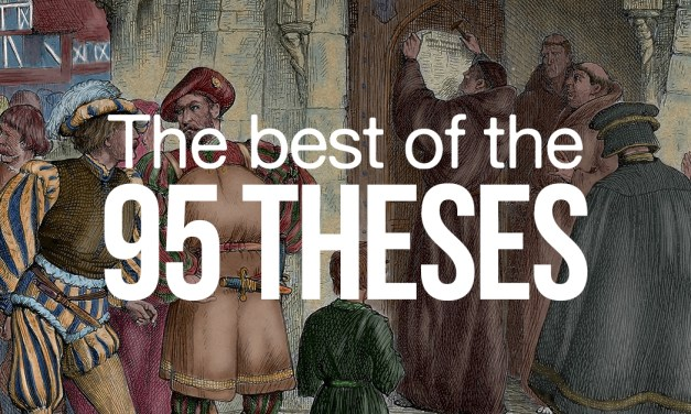 The Best of the 95 Theses