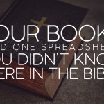 Four Books (and One Spreadsheet) You Didn't Know Were in the Bible