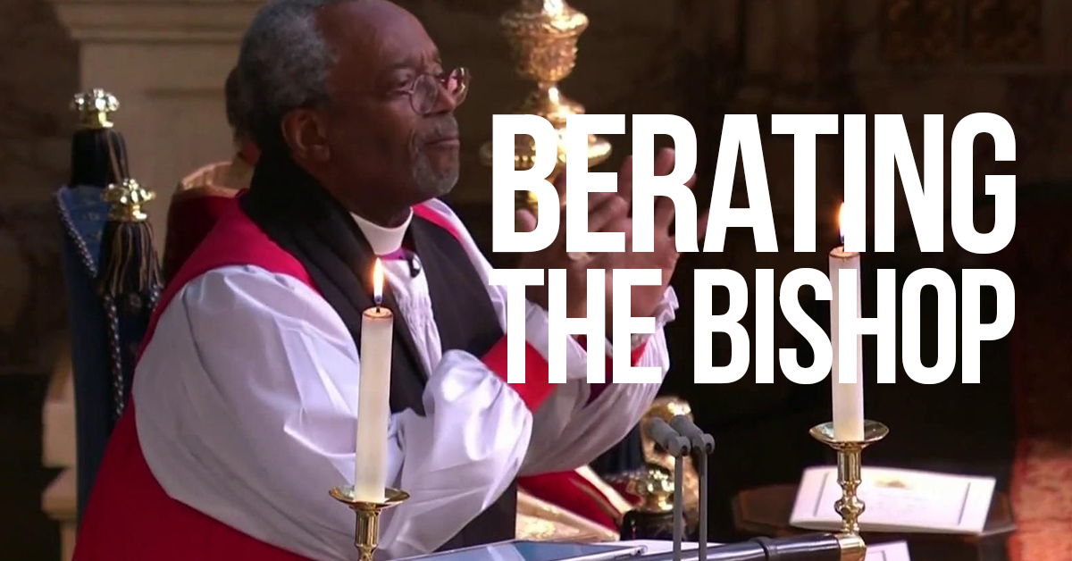 Berating the Bishop