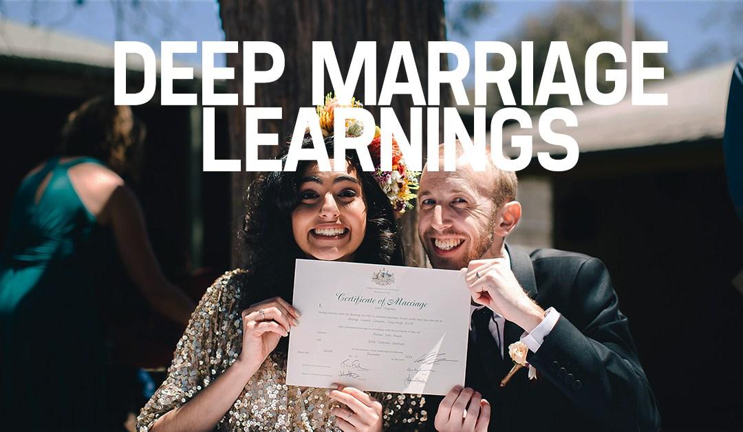 Deep Marriage Learnings