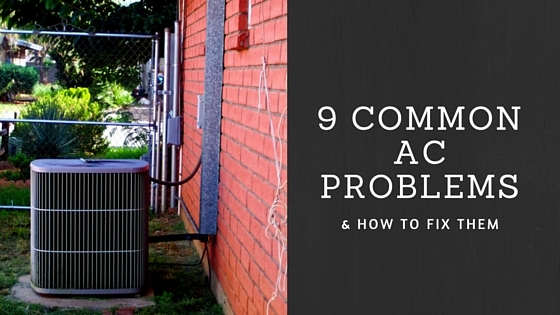 9 Common Air Conditioner Problems How To Fix Them