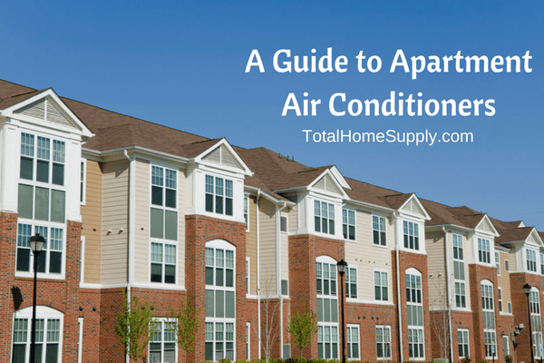 How to Find an Apartment Air Conditioner Solution for Your ...