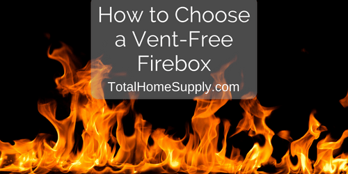 How to choose a vent free firebox