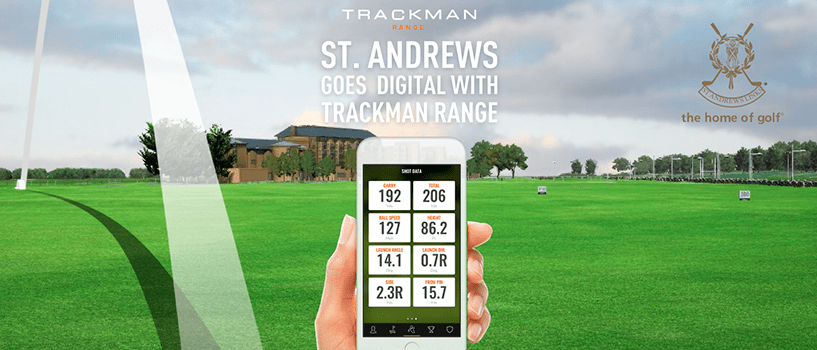 The Home Of Golf Goes Digital With TrackMan Range