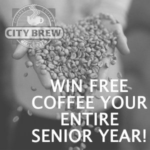 City Brew Contest! Free Coffee your ENTIRE senior year!!!