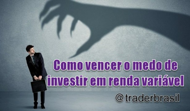 como-perder-medo-investir