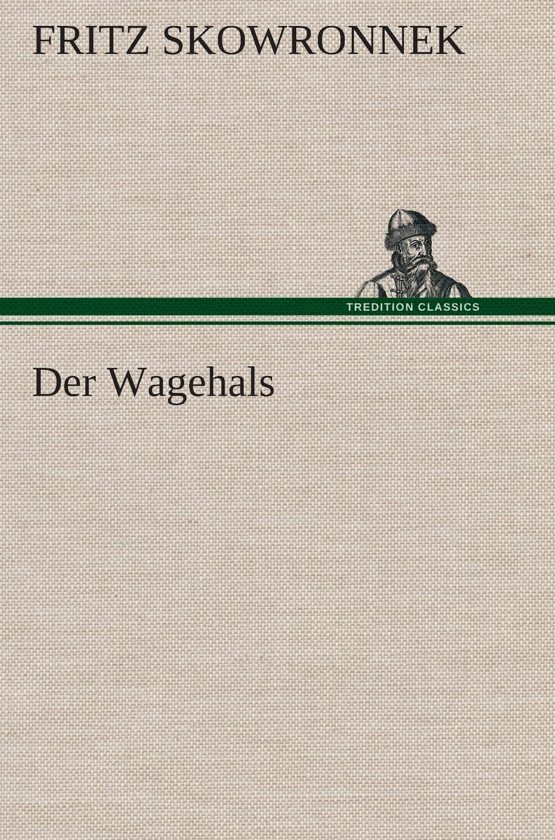 "Llibre ""Der Wagehals"" de Fritz Skowronnek"