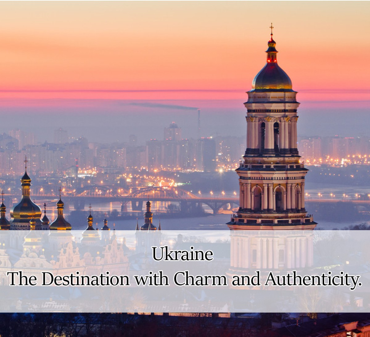 Ukraine – The Destination with Charm and Authenticity.