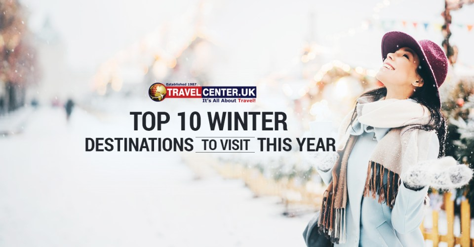 Top 10 winter destinations to visit this year