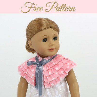 FREE doll clothes patterns – 18 inch doll clothes Tutorial CAPE