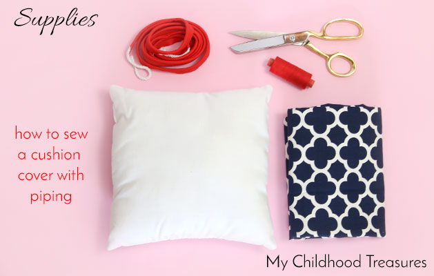 Supplies to Make a Cushion Cover with Piping