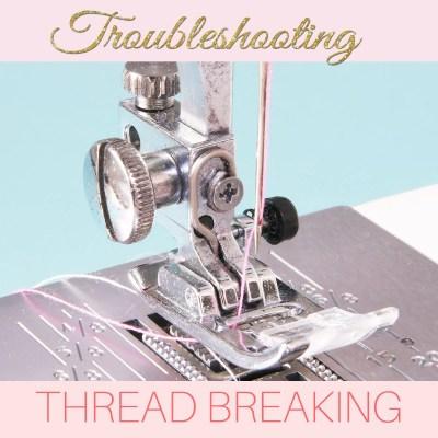 Sewing Machine Thread Keeps Breaking – Top 10 TIPS
