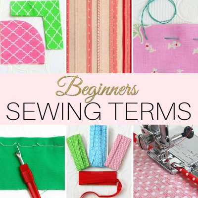 33 Sewing Terms – A Beginners Sewing Dictionary with Pictures