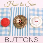 How to Sew a Button – 4 holes, 2 holes and shank