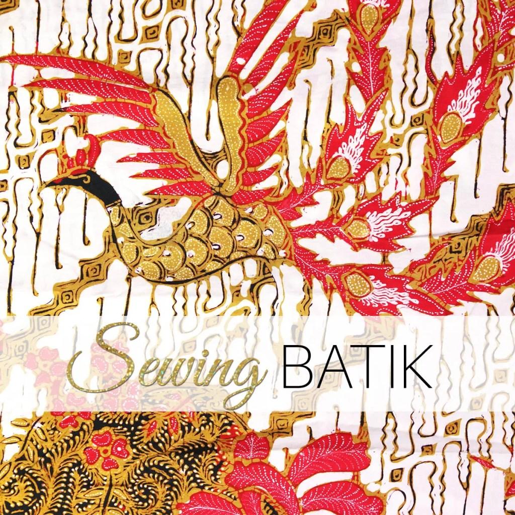 what is batik, sewing batik
