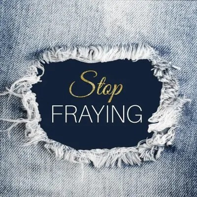 stop fabric fraying