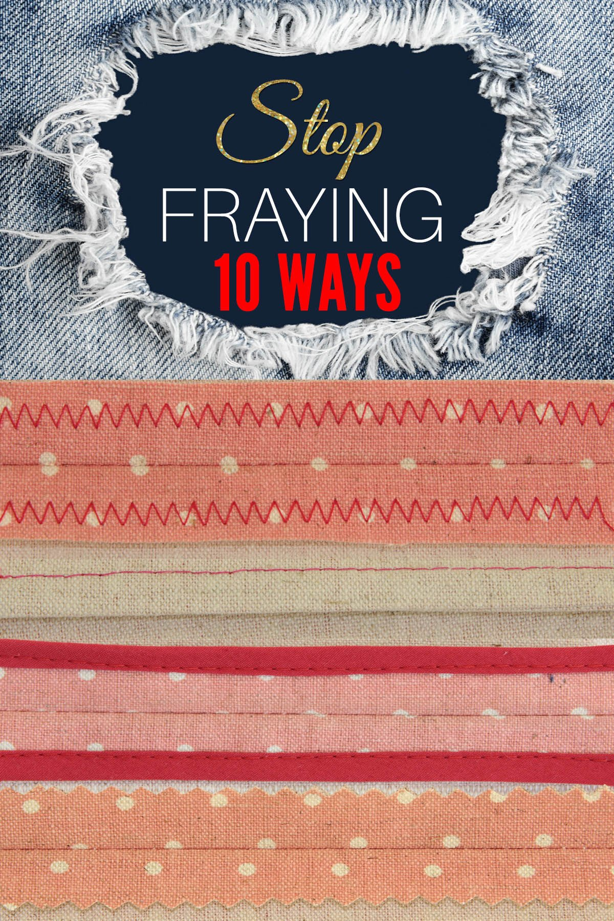 stop fraying, how to stop fabric from fraying