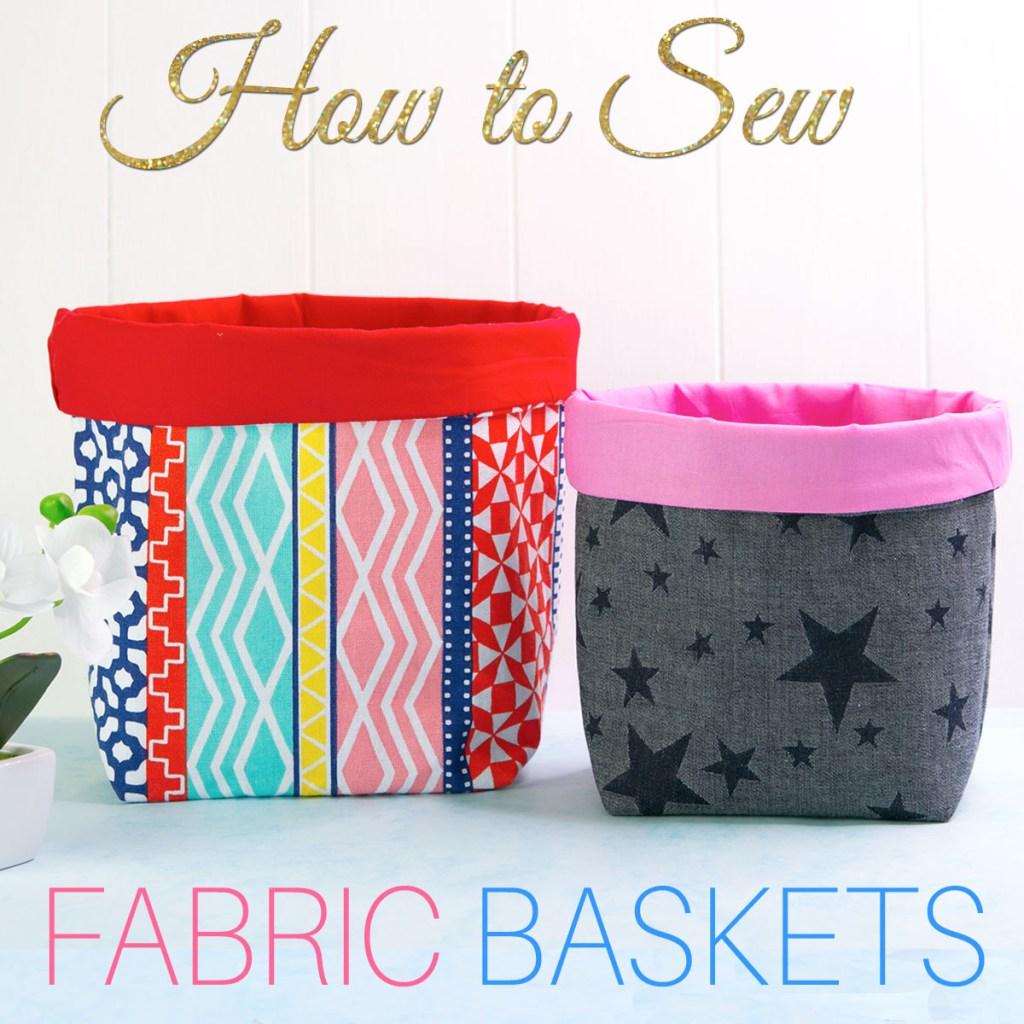 fabric basket tutorial