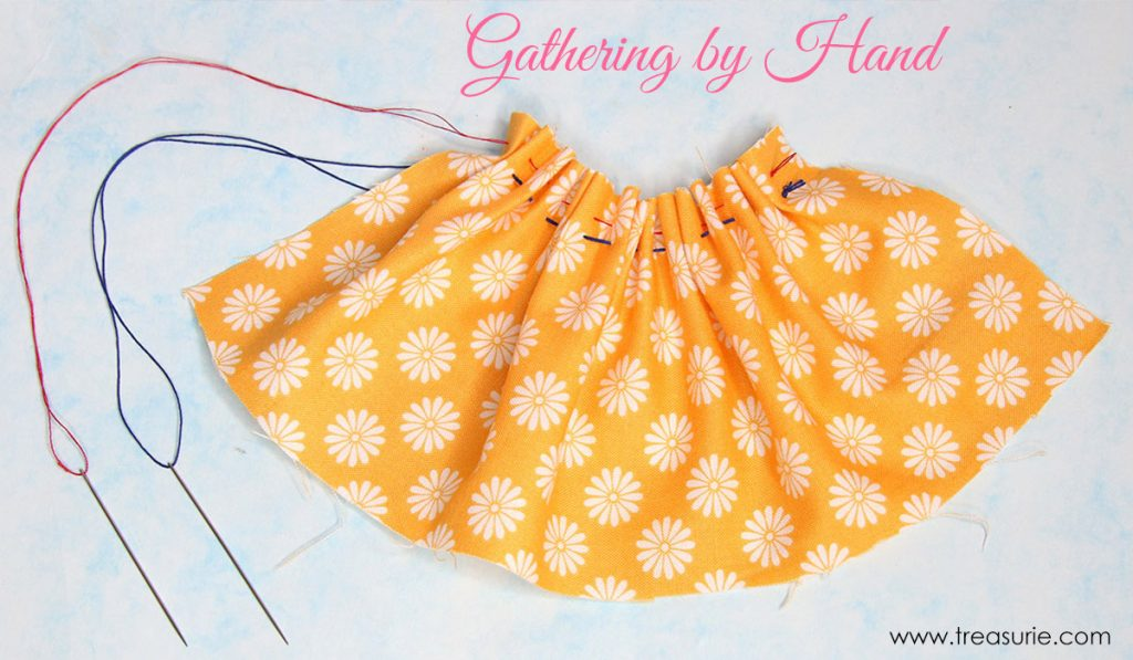 Gathering Fabric by Hand