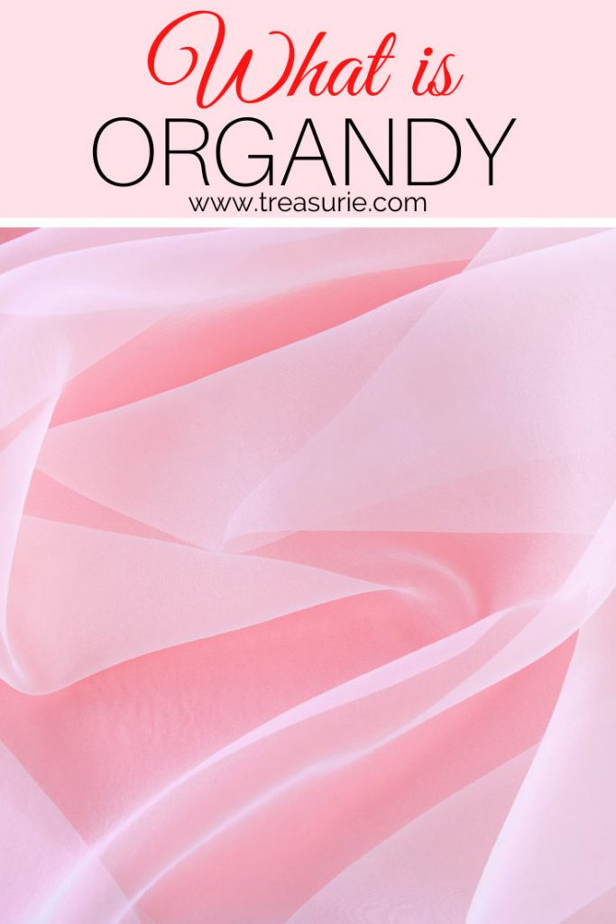 What is Organdy