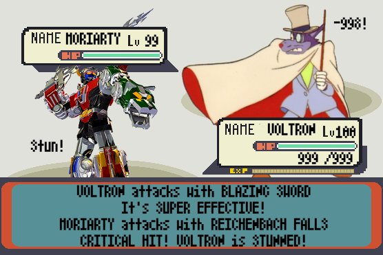 VOLTRON attacks with BLAZING SWORD! It's SUPER EFFECTIVE. MORIARTY attacks with REICHENBACK FALLS! CRITICAL HIT! VOLTRON is STUNNED!