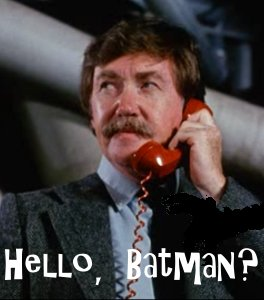 Hello, Batman?
