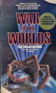 War of the Worlds: The Resurrection Novelization by JM Dillard