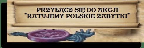 Ratujemy polskie zabytki