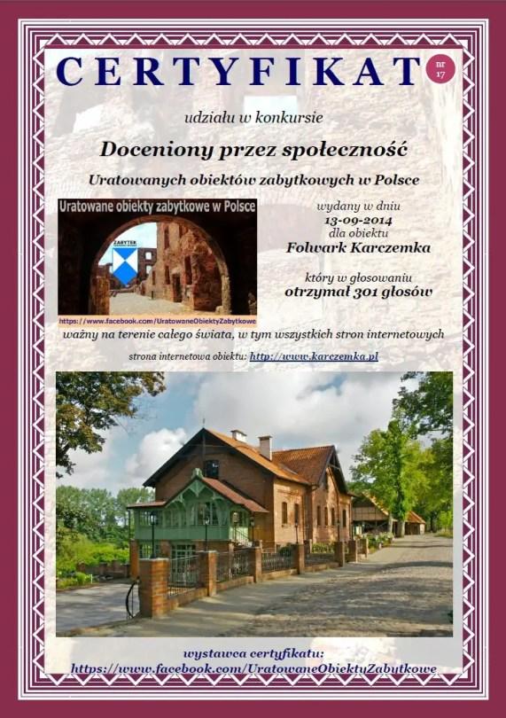 Siedemnasty certyfikat dla Folwarku Karczemka http://www.karczemka.pl/