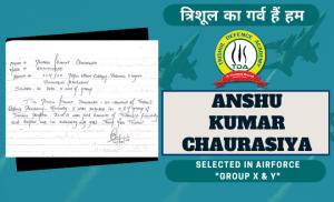 Anshu Kumar Chaurasiya – Air Force X & Y Selection