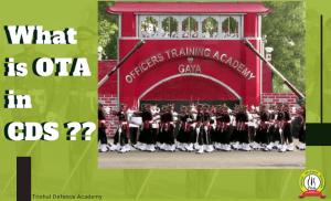 What is OTA in Combined Defence Services (CDS)