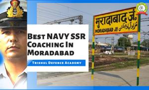 Best Navy SSR  Coaching In Moradabad
