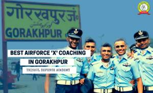 Gorakhpur Best AirForce X GROUP Coaching
