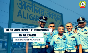 AirForce X GROUP Coaching in Aligarh