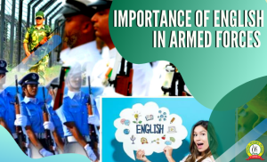 Importance of English in Armed forces