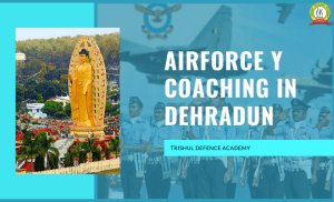 Airforce Y Coaching In Dehradun