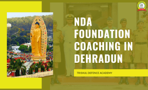 NDA Foundation Coaching In Dehradun